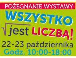 """22-23 października żegnamy się z wystawą """"Wszystko… jest liczbą!"""""""